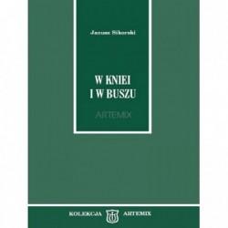 janusz-sikorski---w-kniei-i-w-buszu_Mirczumet